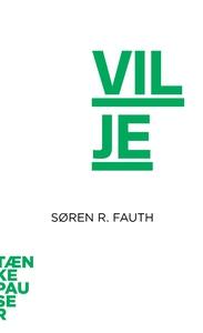 Vilje (lydbog) af Søren R. Fauth