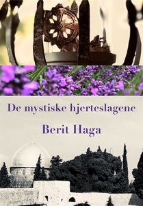 De mystiske hjerteslagene (ebok) av Berit Hag