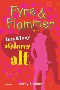 Fyre & Flammer 13 - Lucy og Tony afsl