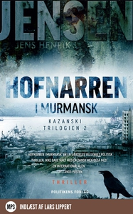 Hofnarren i Murmansk (lydbog) af Jens