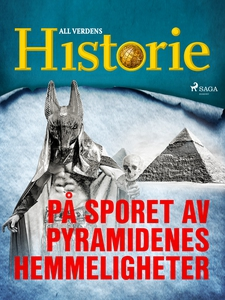 På sporet av pyramidenes hemmeligheter (ebok)