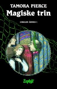 Cirklen åbnes #1: Magiske Trin (lydbo