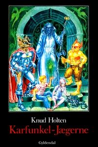 Karfunkel-Jægerne (e-bog) af Knud Hol