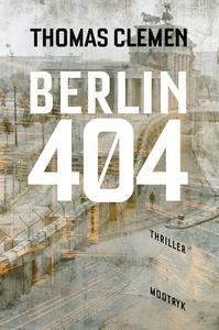 Berlin 404 (e-bog) af Thomas Clemen
