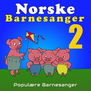 Norske Barnesanger 2-6 år Vol.2 (lydbok) av D