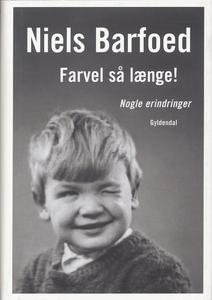 Farvel så længe! (e-bog) af Niels Bar