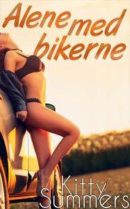 Alene med bikerne (ebok) av Kitty Summers