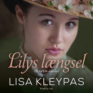 Lilys længsel (lydbog) af Lisa Kleypa