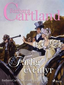 Farlig eventyr (ebok) av Barbara Cartland