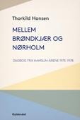 Mellem Brøndkjær og Nørholm
