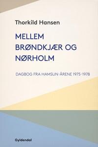 Mellem Brøndkjær og Nørholm (e-bog) a