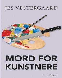 Mord for kunstnere (e-bog) af Jes Ves
