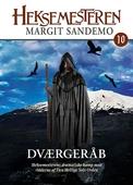 Heksemesteren 10 - Dværgeråb