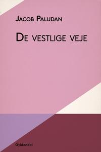 De vestlige veje (e-bog) af Jacob Pal
