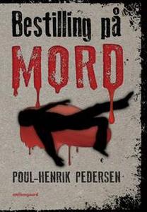 Bestilling på mord (e-bog) af Poul-He