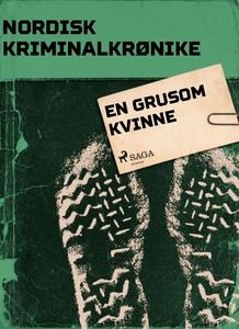 En grusom kvinne (ebok) av Diverse forfattere