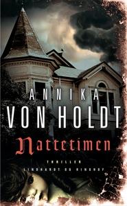 Nattetimen (lydbog) af Annika von Hol