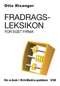 Fradragsleksikon for eget firma (ebok) av Ott