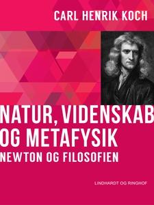 Natur, videnskab og metafysik. Newton