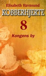 Kongens by (ebok) av Elisabeth Havnsund