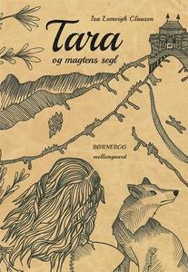 Tara og magtens segl (e-bog) af Isa L
