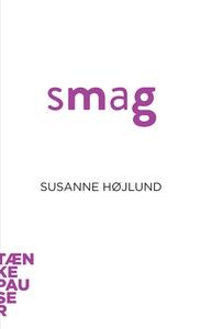 Smag (lydbog) af Susanne Højlund Pede