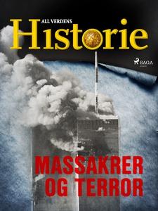 Massakrer og terror (ebok) av All verdens his