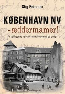 København NV – æddermamer! (e-bog) af