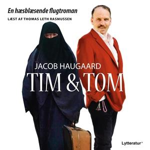 Tim og Tom (lydbog) af Jacob Haugaard