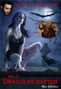Draculas datter (ebok) av Rune Gabrielsen