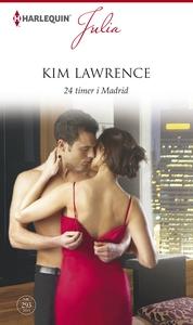 24 timer i Madrid (e-bog) af Kim Lawr