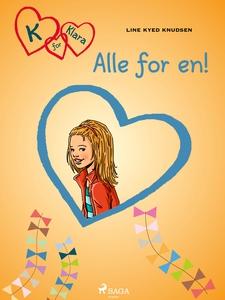K for Klara 5 - Alle for en! (ebok) av Line K