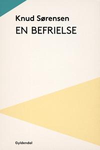 En befrielse (e-bog) af Knud Sørensen