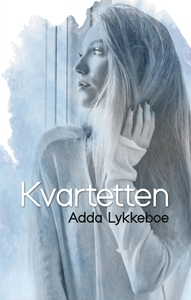 Kvartetten (lydbog) af Adda Lykkeboe