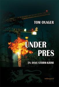 Under pres (e-bog) af Tom Oxager