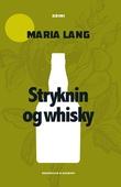 Stryknin og whisky