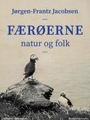 Færøerne. Natur og folk