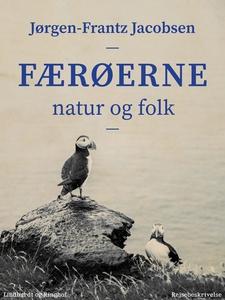Færøerne. Natur og folk (e-bog) af Jø