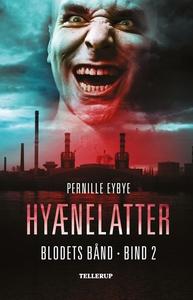 Blodets bånd #2: Hyænelatter (e-bog)