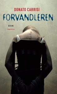 Forvandleren (e-bog) af Donato Carris
