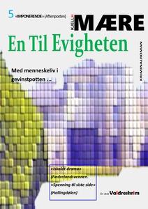 En til evigheten (ebok) av Kjell H Mære