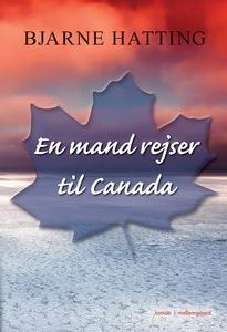 En mand rejser til Canada (e-bog) af
