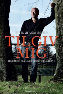 Tilgiv mig (e-bog) af Erik Rasmussen