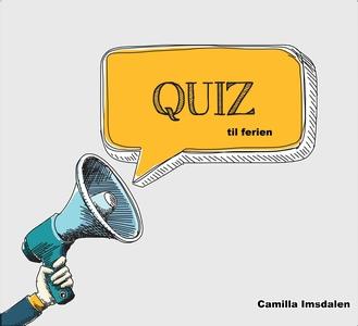 Quiz til ferien (ebok) av Camilla Imsdalen