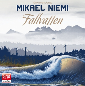Fallvatten (ljudbok) av Mikael Niemi