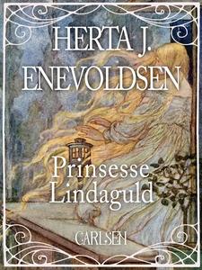 Prinsesse Lindaguld (e-bog) af Herta