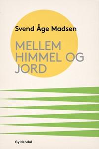 Mellem himmel og jord (e-bog) af Sven