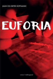 Euforia (e-bog) af Lilian og Dieter H