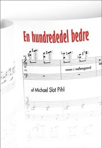 En hundrededel bedre (e-bog) af Micha