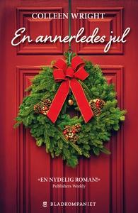 En annerledes jul (ebok) av Colleen Wright